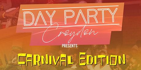 DAY PARTY CROYDON - Summer Carnival tickets