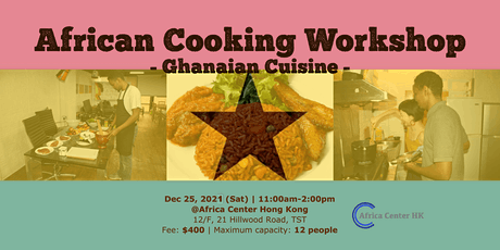 African Cooking Workshop -Ghana Cuisine- tickets