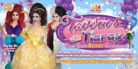Tavern & Tiara's - Drag Queen Disney Extravaganza! tickets