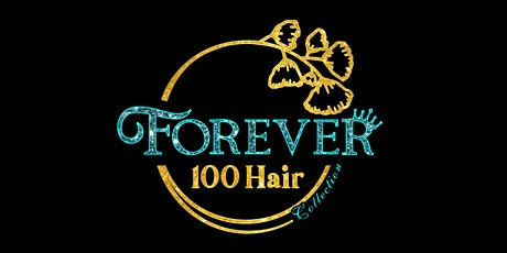 Forever100 Hair Collection Launch party tickets