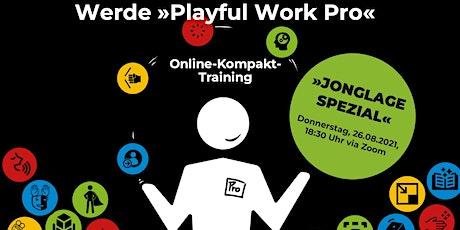 »Playful Work Pro: Jonglier-Spezial« |  Das spielerische Online-Training Tickets
