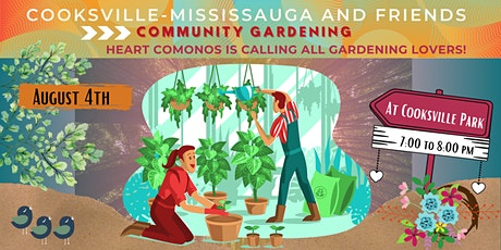 Heart Comonos is Calling all Cooksville-Mississauga Garden Lovers! tickets