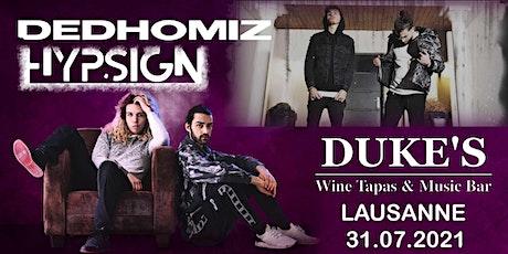 DEDHOMIZ & HYPSIGN  Live @Dukes Bar billets