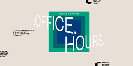 Out of Office Hours with The Chicago Graphic Design Club tickets