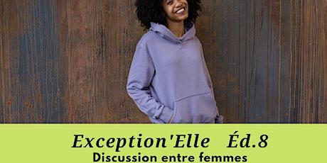 Exception'Elle ... 8e Édition billets
