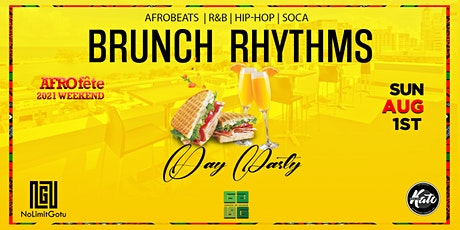BRUNCH RHYTHMS: DAY PARTY AFRO Fete 2021 WEEKEND tickets