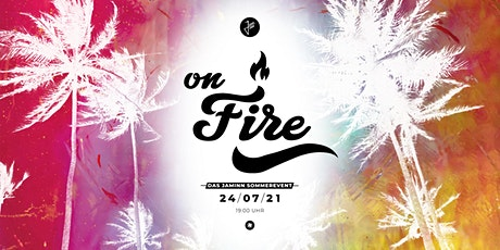 ON FIRE - JamInn Sommerevent Tickets