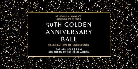 St John Vianney's School 50th Golden Anniversary Ball tickets