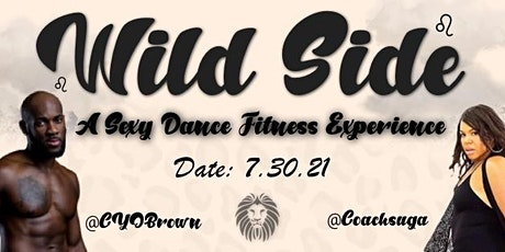 Wild Side - a Sexy Dance Fitness Experience tickets