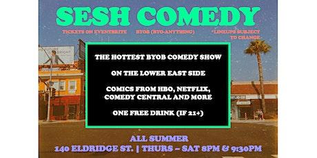 SESH Comedy - LES BYOB Summer Pop-Up! tickets