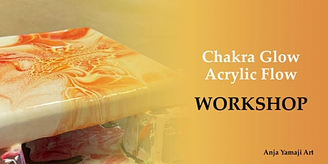Chakra Glow Acrylic Flow Workshop - DIY Fluid Art tickets