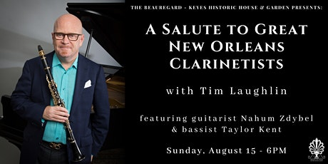 A Salute to Great New Orleans Clarinetists  with Tim Laughlin tickets