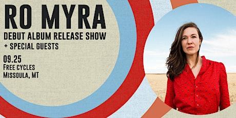 Ro Myra + Special Guests | Debut Album Release Party tickets
