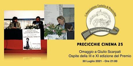 Precicchie Cinema 25 Omaggio a Giulio Scarpati, ospite  III ed. del Premio biglietti