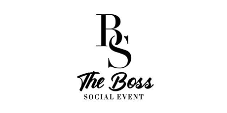The Boss Social Event tickets
