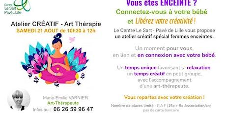 Atelier CREATIF / Femmes Enceintes : connectez-vous à votre bébé (payant) billets