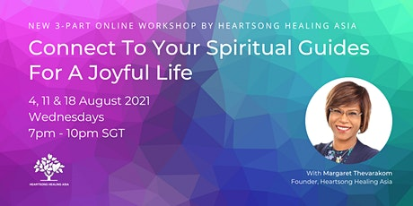 Connect to Your Spiritual Guides for A Joyful Life - 3-part online workshop tickets