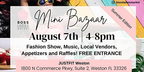 Mini Bazaar Summer Edition & Fashion Show tickets