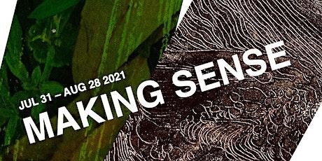 Making Sense: Opening Reception tickets