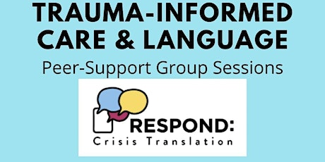 Trauma-Informed Care Group Session 08.14 tickets