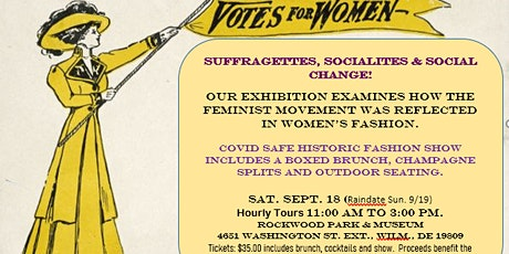 Suffragettes, Socialites & Social Change Historic Fashion Show tickets