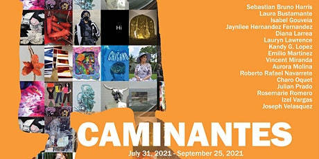 Caminantes: Opening Reception tickets