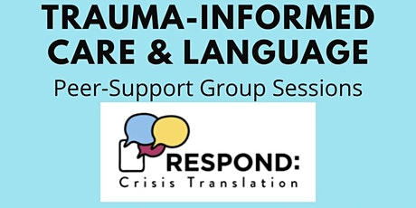 Trauma-Informed Care Group Session 08.28 tickets