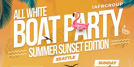 All White Boat Party, Summer Sunset Edition - Seattle tickets