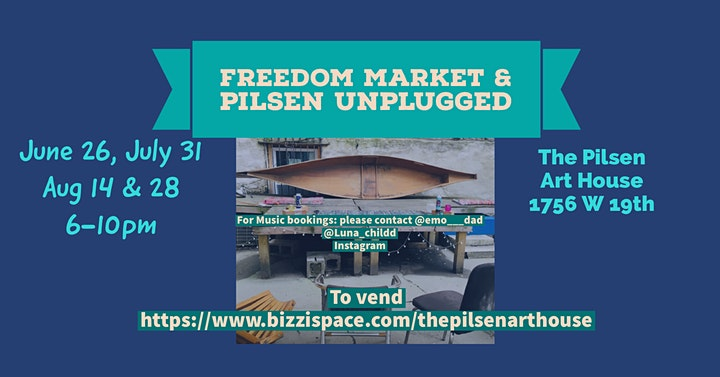 Pilsen Unplugged & Freedom Market image
