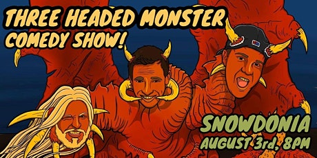 Three Headed Monster Comedy Show tickets