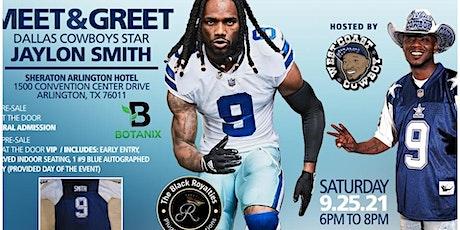 "West Coast Cowboy & Black Royalties ""Jaylon Smith"" tickets"