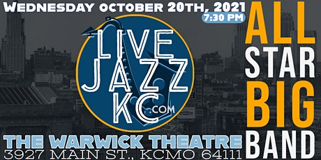 LiveJazzKC Big Band - Live at The Warwick tickets