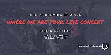 """SESSÃO DE CINEMA """"WHERE WE ARE TOUR: Live Concert"""" tickets"""