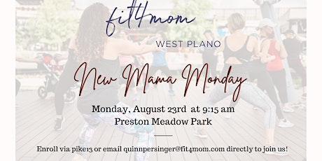 New Mama Monday tickets