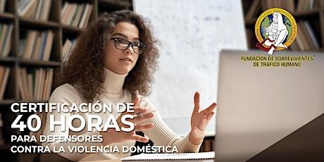 Certificación de 40 horas para defensores contra la violencia doméstica entradas
