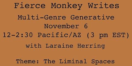 Fierce Monkey Writes: Multi-Genre Generative Workshop tickets