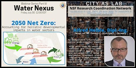 2050 Net Zero: Holistic developmental impacts in water sectors tickets