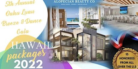 "5th Annual Alopecian Beauty Co ""Oahu Luau Breeze & Dance Gala"" tickets"