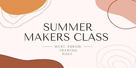 Summer Makers Class tickets