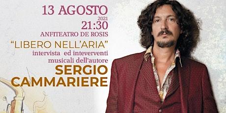 """MUSICHE E PAROLE - PRESENTAZIONE DI """"LIBERO NELL'ARIA"""" DI SERGIO CAMMERIERE biglietti"""
