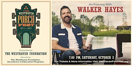 Westhaven Porchfest: WALKER HAYES tickets