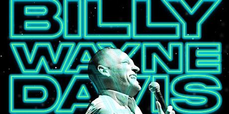 Billy Wayne Davis headlines the Club tickets