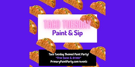 Taco Tuesday - Paint Party tickets