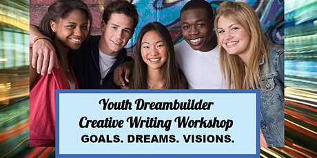 The Youth Dreambuilder Creative Writing Workshop - Virtual Event tickets