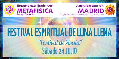 Festival Espiritual de Luna Llena entradas