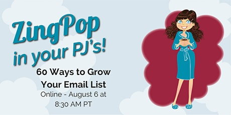 60 Ways to Grow Your Email List tickets