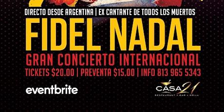 Fidel Nadal directo de Argentina con Artistas Invitados entradas