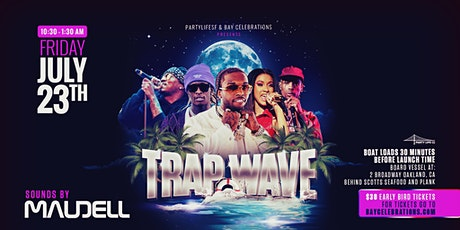 TRAP WAVES  WEEKEND CRUISE tickets