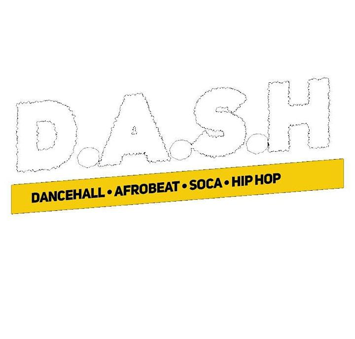 D.A.S.H.: Dancehall, Afrobeat, Soca & Hip Hop image