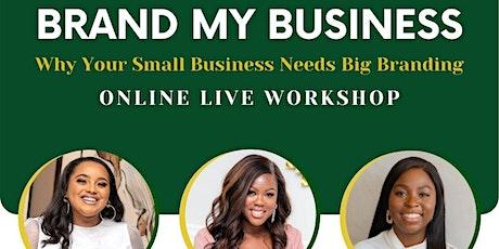 Brand My Business Workshop tickets
